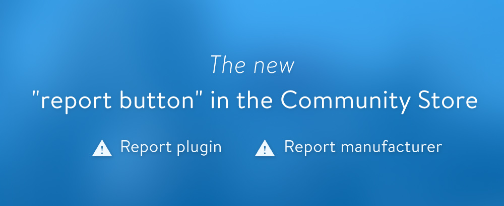 The-new-report-button-in-the-Community-Store