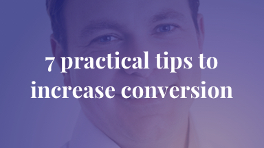 7 practical tips to increase conversion